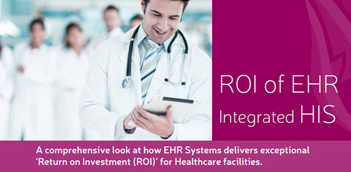 ROI of EHR integrated HIS
